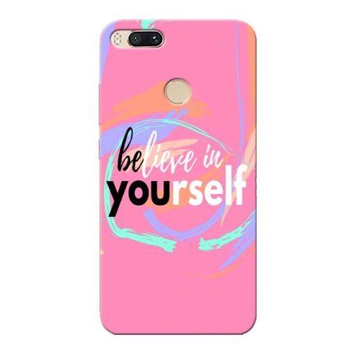 Believe In Xiaomi Mi A1 Mobile Cover