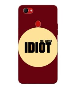 Clever Idiot Oppo F7 Mobile Covers