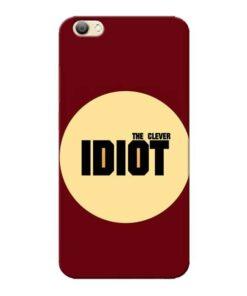 Clever Idiot Vivo V5s Mobile Cover