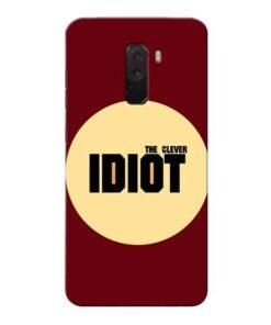 Clever Idiot Xiaomi Poco F1 Mobile Cover