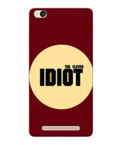 Clever Idiot Xiaomi Redmi 3s Mobile Cover