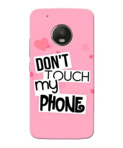 Dont Touch Moto G5 Plus Mobile Cover