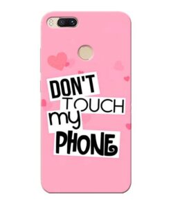 Dont Touch Xiaomi Mi A1 Mobile Cover