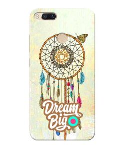 Dream Big Xiaomi Mi A1 Mobile Cover