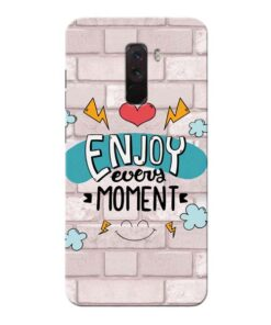 Enjoy Moment Xiaomi Poco F1 Mobile Cover