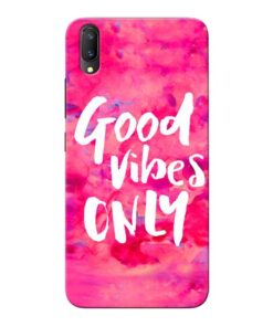 Good Vibes Vivo V11 Pro Mobile Cover