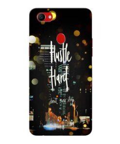 Hustle Hard Oppo F7 Mobile Covers