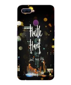 Hustle Hard Oppo F9 Pro Mobile Cover