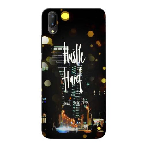 Hustle Hard Vivo V11 Pro Mobile Cover