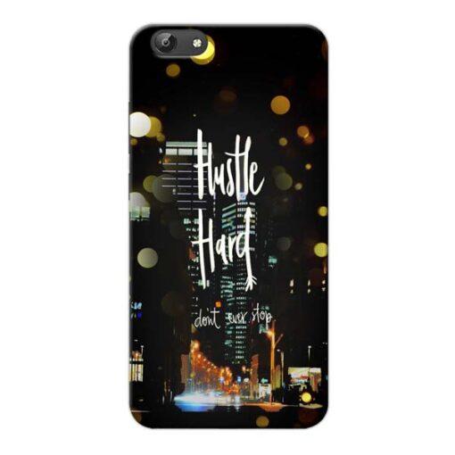 Hustle Hard Vivo Y66 Mobile Cover