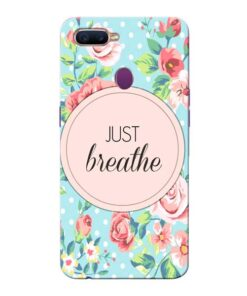 Just Breathe Oppo F9 Pro Mobile Cover