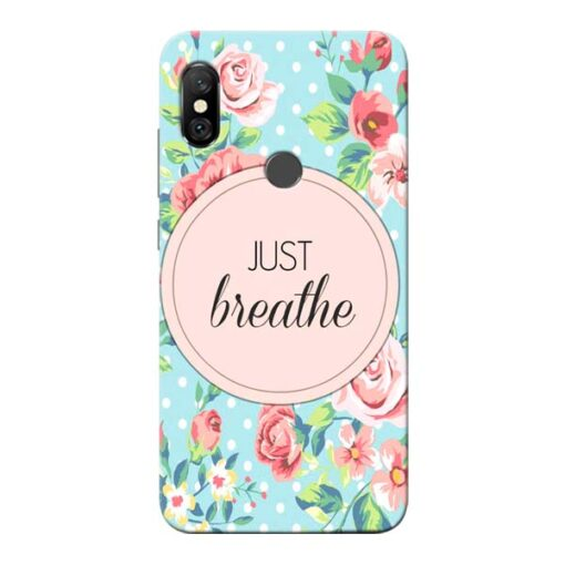 Just Breathe Redmi Note 6 Pro Mobile Cover