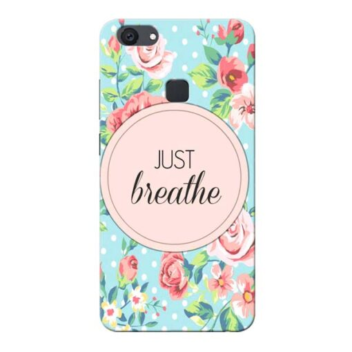 Just Breathe Vivo V7 Plus Mobile Cover
