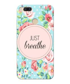 Just Breathe Xiaomi Mi A1 Mobile Cover