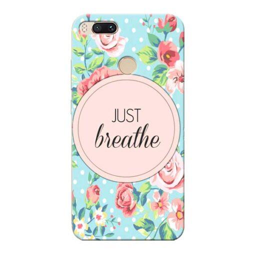 Just Breathe Xiaomi Mi A1 Mobile Cover