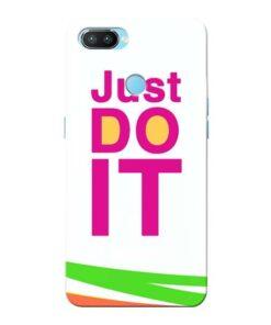 Just Do It Oppo Realme 2 Pro Mobile Cover