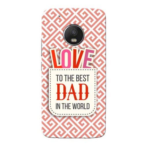 Love Dad Moto G5 Plus Mobile Cover