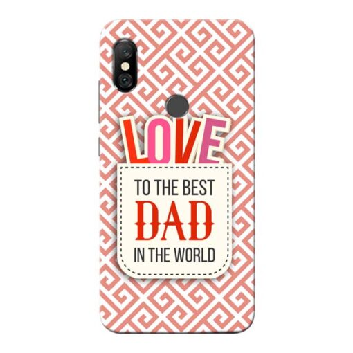 Love Dad Redmi Note 6 Pro Mobile Cover