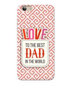 Love Dad Vivo Y53i Mobile Cover