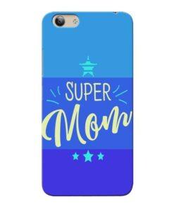 Super Mom Vivo Y53i Mobile Cover