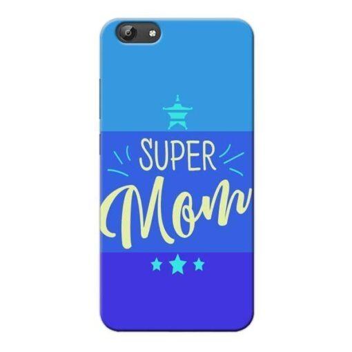 Super Mom Vivo Y69 Mobile Cover