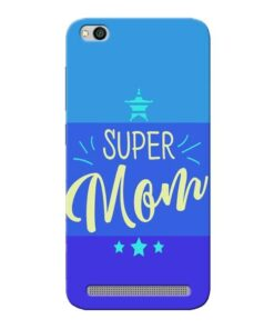 Super Mom Xiaomi Redmi 5A Mobile Cover