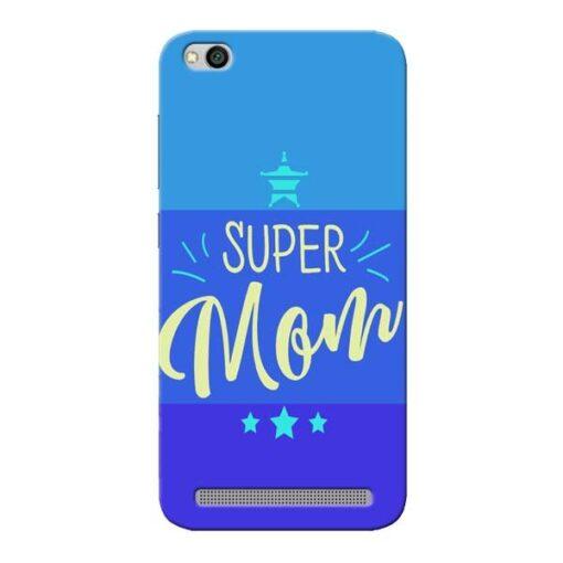 Super Mom Xiaomi Redmi 5A Mobile Cover