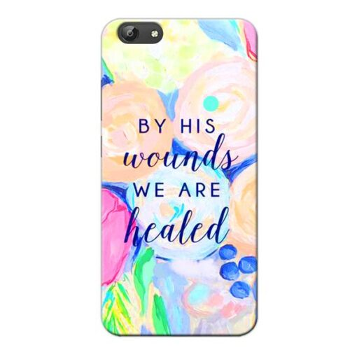 We Healed Vivo Y66 Mobile Cover