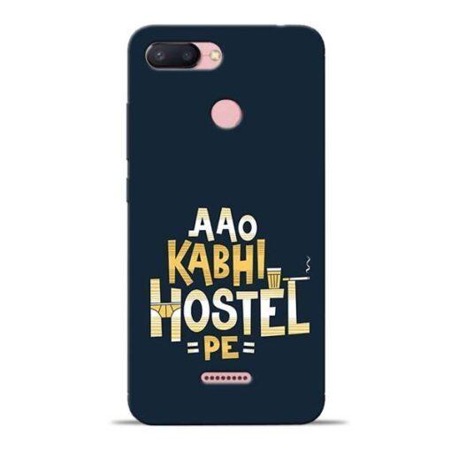 Aao Kabhi Hostel Pe Redmi 6 Mobile Cover