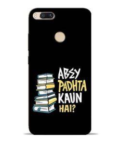 Abey Padhta Koun Mi A1 Mobile Cover