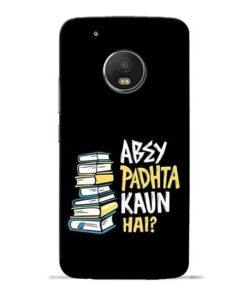 Abey Padhta Koun Moto G5 Plus Mobile Cover