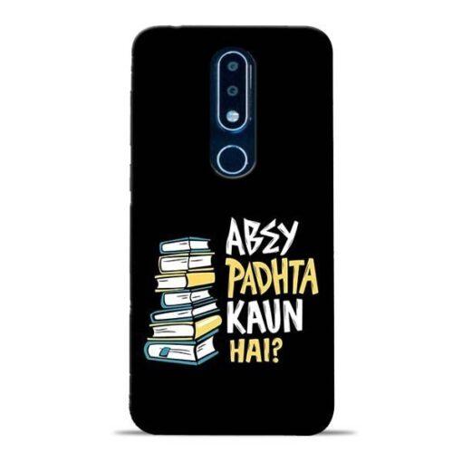 Abey Padhta Koun Nokia 6.1 Plus Mobile Cover