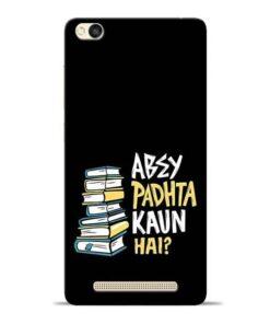 Abey Padhta Koun Redmi 3s Mobile Cover