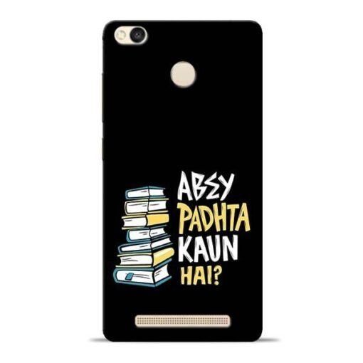 Abey Padhta Koun Redmi 3s Prime Mobile Cover
