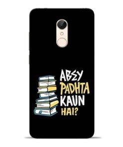 Abey Padhta Koun Redmi 5 Mobile Cover