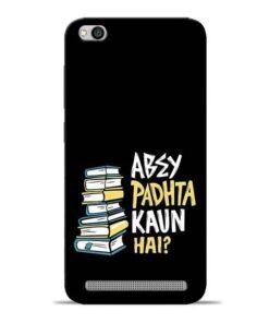 Abey Padhta Koun Redmi 5A Mobile Cover