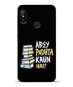 Abey Padhta Koun Redmi 6 Pro Mobile Cover