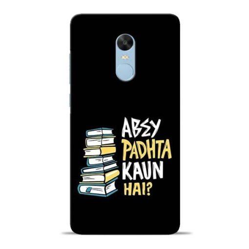 Abey Padhta Koun Redmi Note 4 Mobile Cover