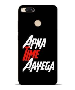 Apna Time Ayegaa Mi A1 Mobile Cover