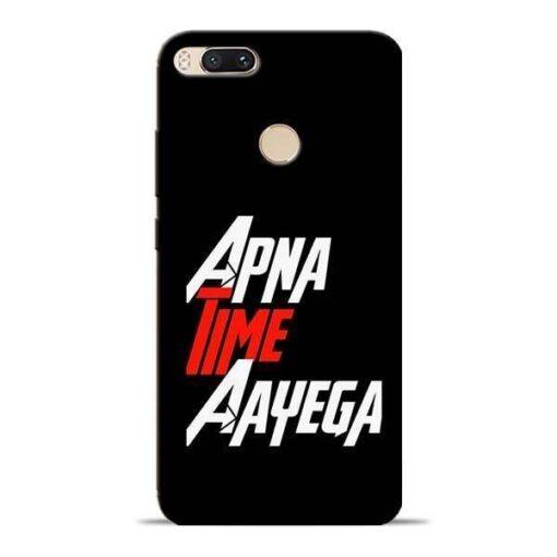 Apna Time Ayegaa Mi A1 Mobile Cover