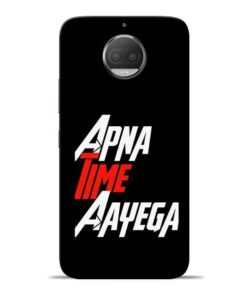 Apna Time Ayegaa Moto G5s Plus Mobile Cover