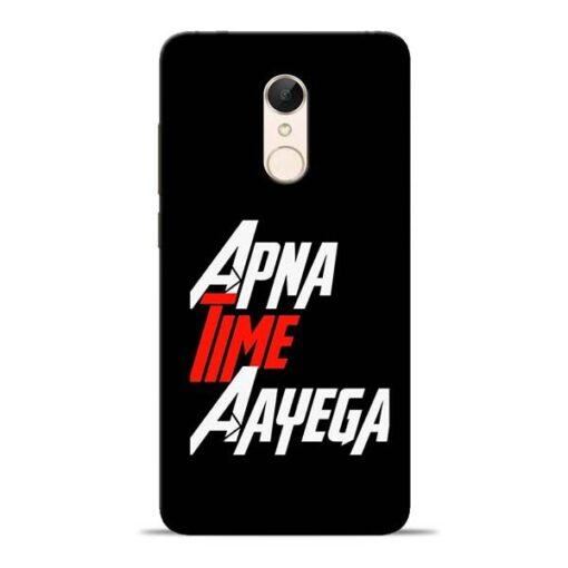 Apna Time Ayegaa Redmi 5 Mobile Cover