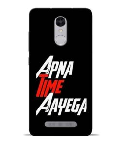 Apna Time Ayegaa Redmi Note 3 Mobile Cover