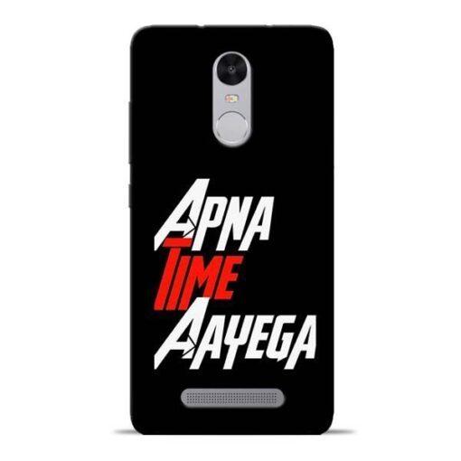 Apna Time Ayegaa Redmi Note 3 Mobile Cover
