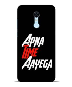 Apna Time Ayegaa Redmi Note 5 Mobile Cover