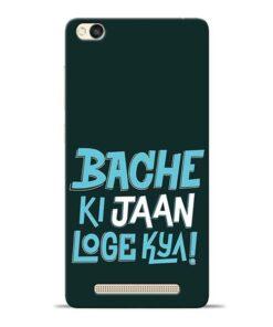 Bache Ki Jaan Louge Redmi 3s Mobile Cover