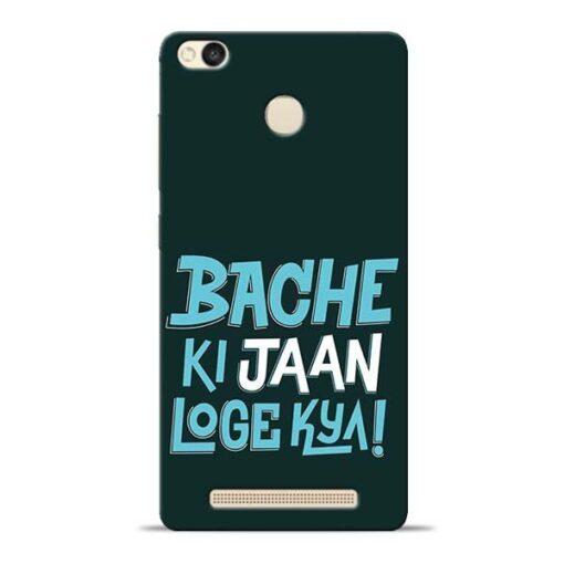 Bache Ki Jaan Louge Redmi 3s Prime Mobile Cover