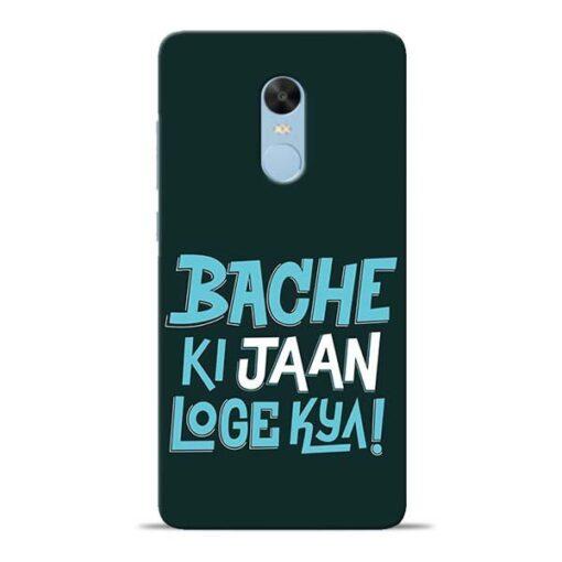 Bache Ki Jaan Louge Redmi Note 4 Mobile Cover