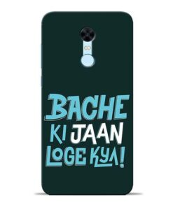 Bache Ki Jaan Louge Redmi Note 5 Mobile Cover