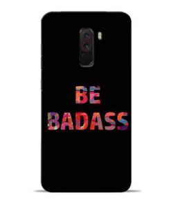 Be Bandass Poco F1 Mobile Cover